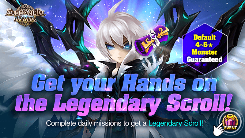 A Default 4-5 stars Guaranteed Get Your Hands on the Legendary Scroll Event