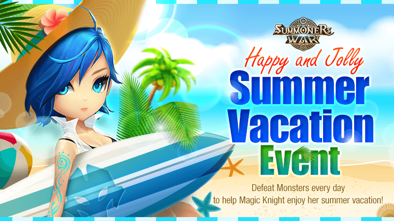 Happy and Jolly Summer Vacation Event