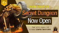 Secret Dungeon Battle Mammoth Wind